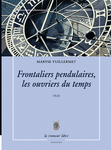frontaliers_pendulaires_les_ouvriers_du_temps_maryse_vuillermet_cover
